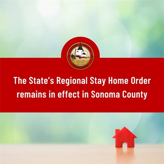 Sonoma County Stay-Home Order Extended
