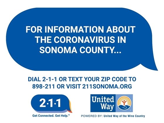 Call 2-1-1 for information about the coronavirus in Sonoma County