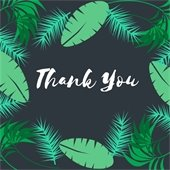 Image of green leaves and the words Thank You